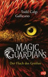 Cover-Bild Magic Guardians - Der Fluch des Greifen