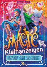 Cover-Bild Magic Kleinanzeigen - Gebrauchte Zauber sind gefährlich