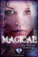 Cover-Bild Magicae 1: Die eiserne Ordnung