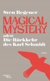 Cover-Bild Magical Mystery oder: Die Rückkehr des Karl Schmidt