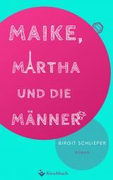 Cover-Bild Maike, Martha und die Männer