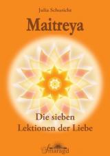 Cover-Bild Maitreya - Die sieben Lektionen der Liebe