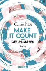 Cover-Bild Make it count - Gefühlsbeben