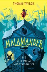 Cover-Bild Malamander - Die Geheimnisse von Eerie-on-Sea