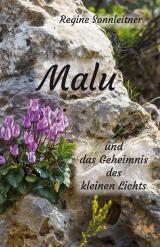 Cover-Bild Malu und das Geheimnis des kleinen Lichts