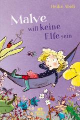 Cover-Bild Malve will keine Elfe sein