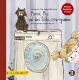 Cover-Bild Mama, Mia und das Schleuderprogramm