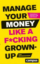 Cover-Bild Manage Your Money like a F*cking Grown-up