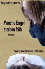 Cover-Bild Manche Engel sterben früh