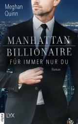 Cover-Bild Manhattan Billionaire - Für immer nur du