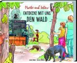 Cover-Bild Marike und Julius - Entdecke mit uns den Wald
