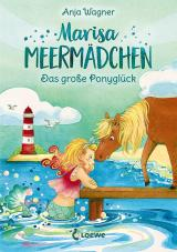 Cover-Bild Marisa Meermädchen - Das große Ponyglück