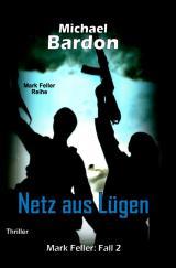 Cover-Bild Mark Feller / Netz aus Lügen
