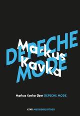 Cover-Bild Markus Kavka über Depeche Mode