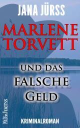Cover-Bild Marlene Torvett und das falsche Geld