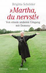 Cover-Bild Martha, du nervst!