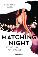 Cover-Bild Matching Night, Band 1: Küsst du den Feind?