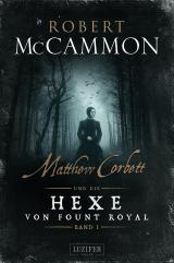 Cover-Bild MATTHEW CORBETT und die Hexe von Fount Royal - Band 1