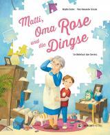 Cover-Bild Matti, Oma Rose und die Dingse