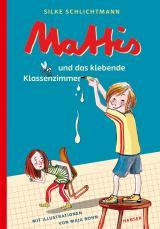 Cover-Bild Mattis und das klebende Klassenzimmer