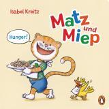 Cover-Bild Matz & Miep - Hunger!