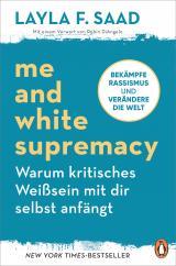 Cover-Bild Me and White Supremacy – Warum kritisches Weißsein mit dir selbst anfängt