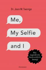 Cover-Bild Me, My Selfie and I