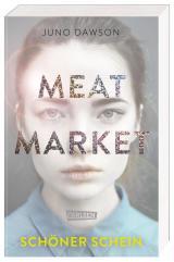 Cover-Bild Meat Market – Schöner Schein
