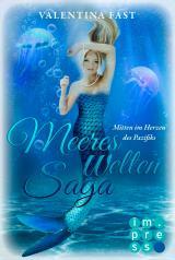 Cover-Bild MeeresWeltenSaga 2: Mitten im Herzen des Pazifiks
