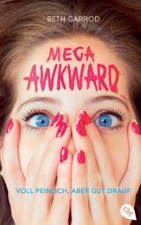 Cover-Bild Mega Awkward - Voll peinlich, aber gut drauf