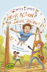 Cover-Bild Mehr Action, weniger Zucchini