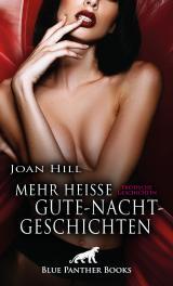 Cover-Bild Mehr heiße Gute-Nacht-Geschichten | Erotische Geschichten