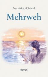 Cover-Bild Mehrweh
