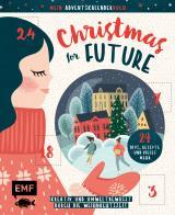 Cover-Bild Mein Adventskalender-Buch: Christmas for Future – Kreativ und umweltbewusst durch die Weihnachtszeit
