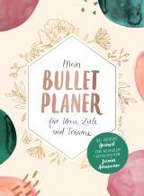 Cover-Bild Mein Bullet-Planer für Ideen, Ziele und Träume