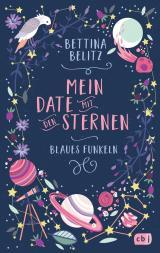 Cover-Bild Mein Date mit den Sternen - Blaues Funkeln