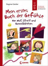 Cover-Bild Mein erstes Buch der Gefühle - Von Wut, Streit und Gummibärchen