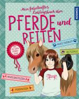 Cover-Bild Mein fabelhaftes Lieblingsbuch über Pferde und Reiten