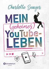 Cover-Bild Mein (geheimes) YouTube-Leben
