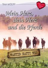 Cover-Bild Mein Herz, dein Herz und die Pferde