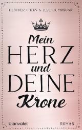 Cover-Bild Mein Herz und deine Krone