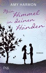 Cover-Bild Mein Himmel in deinen Händen
