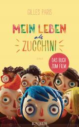 Cover-Bild Mein Leben als Zucchini