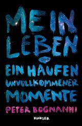 Cover-Bild Mein Leben oder ein Haufen unvollkommener Momente