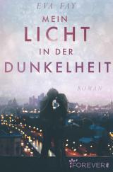 Cover-Bild Mein Licht in der Dunkelheit