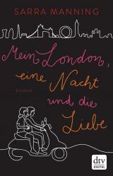 Cover-Bild Mein London, eine Nacht und die Liebe