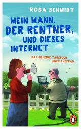 Cover-Bild Mein Mann, der Rentner, und dieses Internet