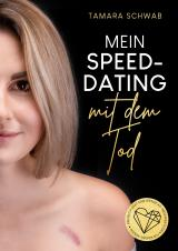 Cover-Bild Mein Speed-Dating mit dem Tod