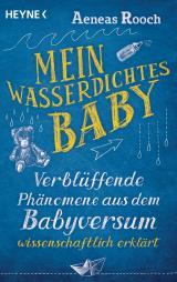 Cover-Bild Mein wasserdichtes Baby