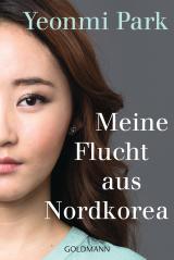 Cover-Bild Meine Flucht aus Nordkorea